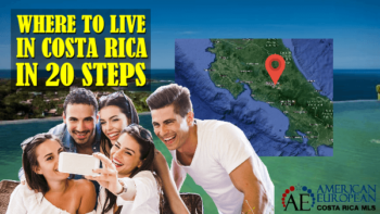 Learn where to live in Costa Rica in 20 steps