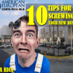 12 Tips for not screwing up your new business in Costa Rica