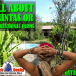 Does a recreational farm or quinta exist in Costa Rica?