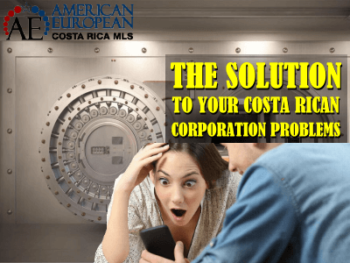 The solution to your Costa Rican corporation problems