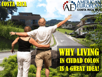 Why Living in Ciudad Colon is a great idea!