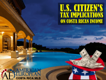 U.S. Citizens Tax Implications when earning income in Costa Rica