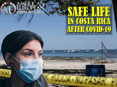 Safe Life in Costa Rica after the Pandemic