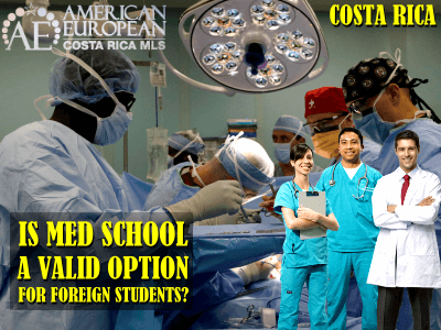Is Med School in Costa Rica Valid Option for Foreign Students?