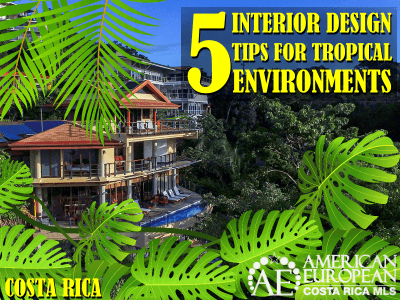 5 Interior Design Tips for a Tropical Environment